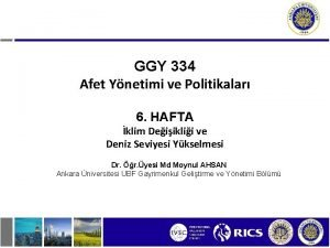 GGY 334 Afet Ynetimi ve Politikalar 6 HAFTA