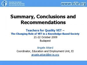 Summary Conclusions and Recommendations Teachers for Quality VET