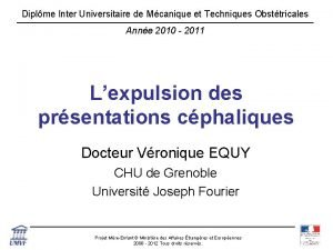 Diplme Inter Universitaire de Mcanique et Techniques Obsttricales