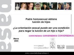 Padre homosexual obtiene tuicin de hijos La orientacin