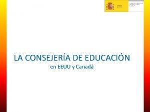 LA CONSEJERA DE EDUCACIN en EEUU y Canad