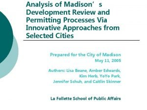 Analysis of Madisons Development Review and Permitting Processes