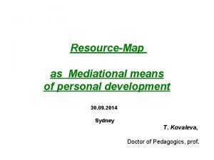ResourceMap as Mediational means of personal development 30