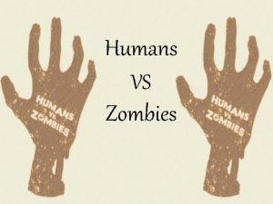 Humans VS Zombies Hv Z Rules Regulations Humans