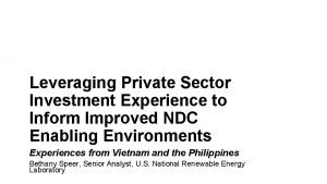 Leveraging Private Sector Investment Experience to Inform Improved