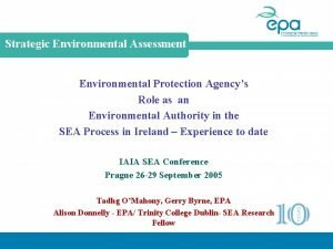 Strategic Environmental Assessment Environmental Protection Agencys Role as