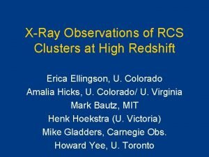 XRay Observations of RCS Clusters at High Redshift