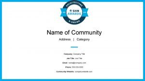Name of Community Address Category Company Company Title