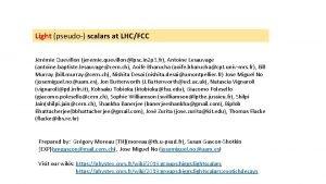 Light pseudo scalars at LHCFCC Jrmie Quevillon jeremie