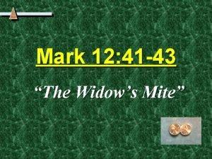 Mark 12 41 43 The Widows Mite The