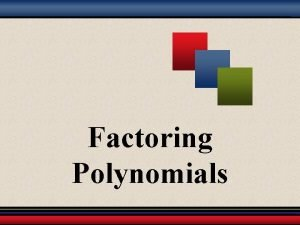 Factoring Polynomials Part 1 The Greatest Common Factor