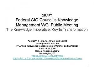 DRAFT Federal CIO Councils Knowledge Management WG Public