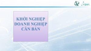 KHI NGHIP DOANH NGHIP CN BN I TNG