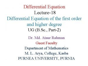 Differential Equation Lecture18 Differential Equation of the first