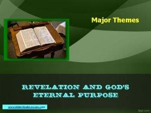 Major Themes Revelation and Gods Eternal Purpose www