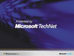 Microsoft Windows Server 2003 Developer Platform Evangelism Windows