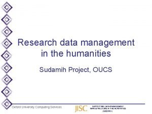 Research data management in the humanities Sudamih Project