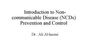 Introduction to Noncommunicable Disease NCDs Prevention and Control
