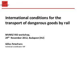 International conditions for the transport of dangerous goods
