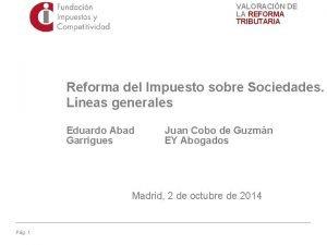 VALORACIN DE LA REFORMA TRIBUTARIA Reforma del Impuesto
