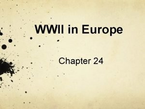 WWII in Europe Chapter 24 Path to WWII