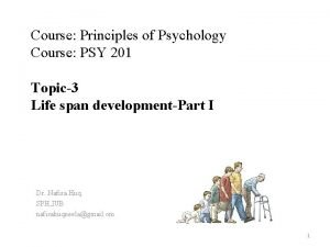 Course Principles of Psychology Course PSY 201 Topic3