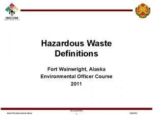 Hazardous Waste Definitions Fort Wainwright Alaska Environmental Officer
