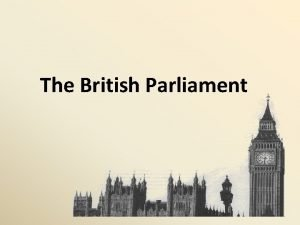 The British Parliament Find the Russian equivalents Answer