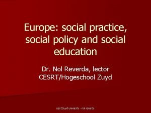 Europe social practice social policy and social education