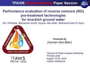 TFAWS Interdisciplinary Paper Session Performance evaluation of reverse