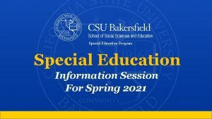 Special Education Program Special Education Information Session For