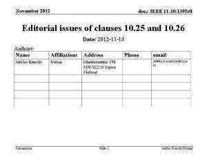 November 2012 doc IEEE 11 101392 r 0