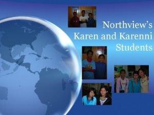Northviews Karen and Karenni Students Our KarenKarenni Students