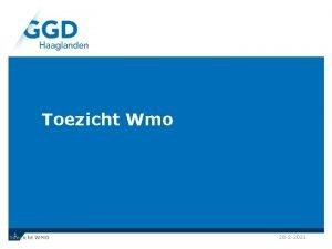 Toezicht Wmo 1 Toezicht WMO 28 2 2021
