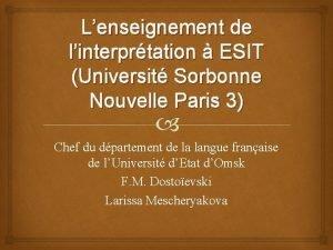 Lenseignement de linterprtation ESIT Universit Sorbonne Nouvelle Paris