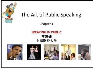 The Art of Public Speaking Chapter 1 SPEAKING