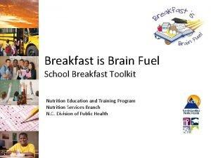 Breakfast is Brain Fuel School Breakfast Toolkit Nutrition