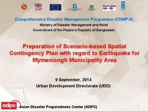 Comprehensive Disaster Management Programme CDMPII Ministry of Disaster