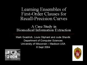 Learning Ensembles of FirstOrder Clauses for RecallPrecision Curves