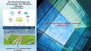 Die Handhabung und Erzeugung der Mobilen Energie Die