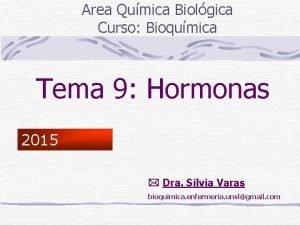 Area Qumica Biolgica Curso Bioqumica Tema 9 Hormonas