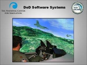 Do D Software Systems Do D Software Systems