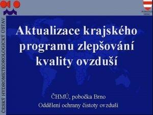 Aktualizace krajskho programu zlepovn kvality ovzdu HM poboka