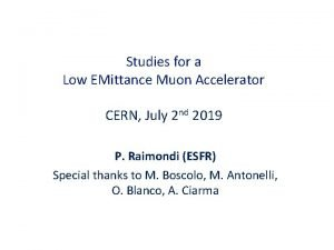 Studies for a Low EMittance Muon Accelerator CERN