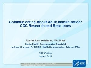 Communicating About Adult Immunization CDC Research and Resources