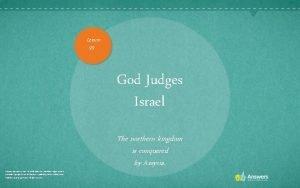 Lesson 99 God Judges Israel Scripture quotations are