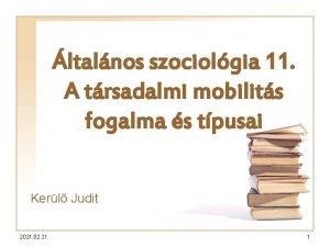 ltalnos szociolgia 11 A trsadalmi mobilits fogalma s
