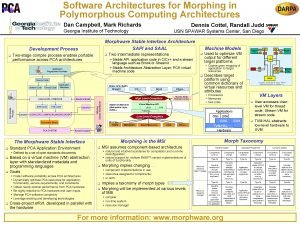 Software Architectures for Morphing in Polymorphous Computing Architectures