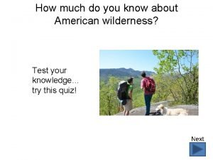 How much do you know about American wilderness