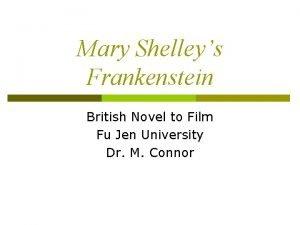Mary Shelleys Frankenstein British Novel to Film Fu